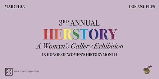 3rd Annual HERSTORY: A Womxn's Gallery Exhibition
