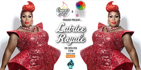 Queer AF & Pride in Hull: Latrice Royale! tickets