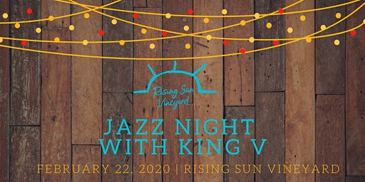 Jazz Night at Rising Sun Vineyard