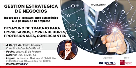 "WORKSHOP:  ""GESTION ESTRATEGICA DE NEGOCIOS"" entradas"
