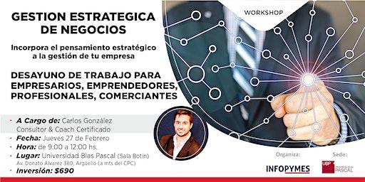 """WORKSHOP:  """"GESTION ESTRATEGICA DE NEGOCIOS"""""""