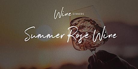 Wine Dinner - Summer Rosé Wine tickets