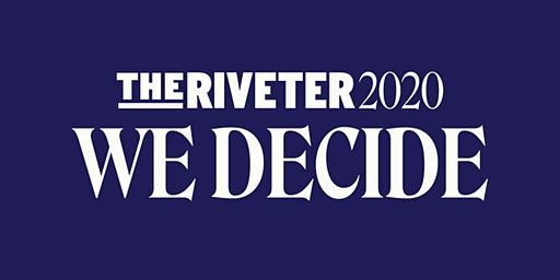 The Riveter 2020: WE ARE WATCHING Debate Viewing Party | ATX