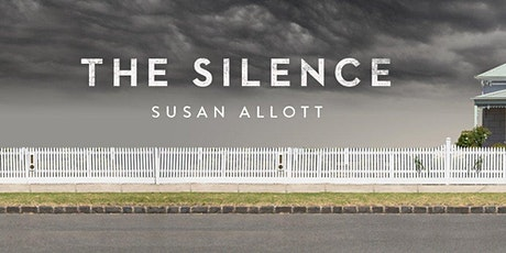 'The Silence' Book Launch with Susan Allott tickets