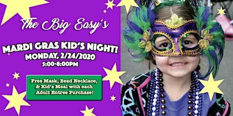 A Mardi Gras Kid's Night! Free Masks, Beads, and Kid's Meals! @bigeasync tickets