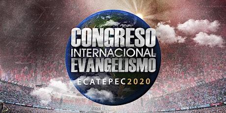 Congreso Internacional de Evangelismo ECATEPEC 2020 boletos
