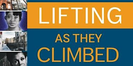 Lifting As They Climbed Book Talk and Tour With Author, Essence McDowell tickets