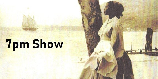 Bring History Alive! - Harriet Tubman [7pm Show]