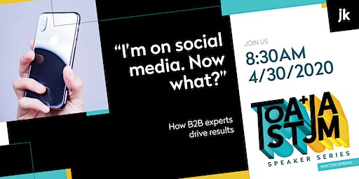 """I'm on social media. Now what?""  How B2B experts drive results."