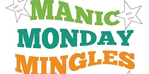 Manic Monday Mingles