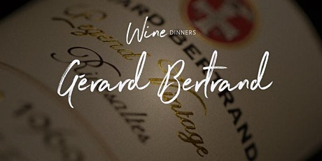 Wine Dinner - Gérard Bertrand tickets