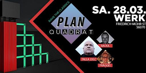 PLANQUADRAT - RAVE THE CLASSICS!