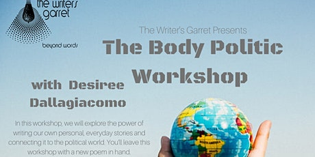 The Body Politic Writing Workshop with Desiree Dallagiacomo tickets