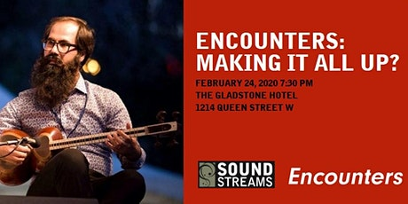 Encounters: Making it all up? tickets