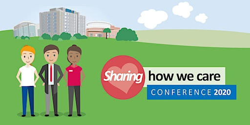 Sharing How We Care Conference 2020 (Surgery and Cancer)