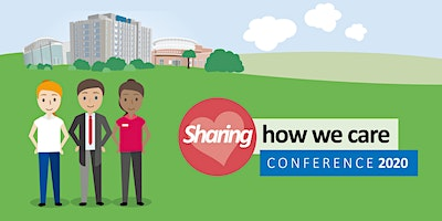 Sharing How We Care Conference 2020 (Clinical Specialities)