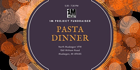 1M Project Pasta Dinner Fundraiser tickets