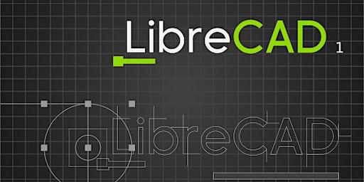 Atelier LibreCAD, le dessin industriel appliqué à la découpe laser - février