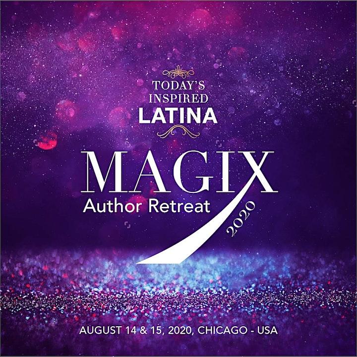 MAGIX:  Today's Inspired Latina Author Retreat 2021 image