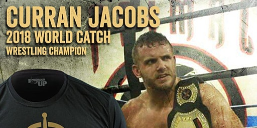 "Catch Wrestling WORLD CHAMP Curran ""The Giant Slayer"" Jacobs Seminar"
