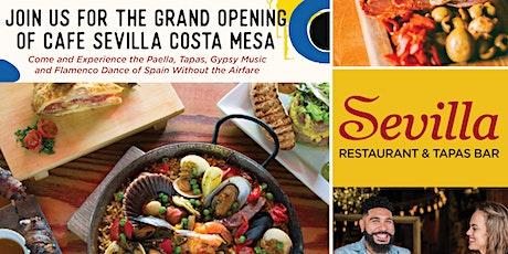 Cafe Sevilla Costa Mesa Grand Opening tickets
