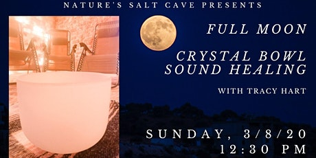 Full Moon Crystal Bowl Sound Healing in the Salt Cave w/Tracy tickets