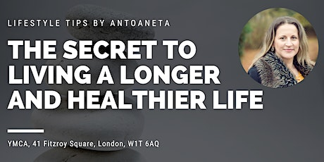 The Secret to Living a Longer and Healthier Life tickets