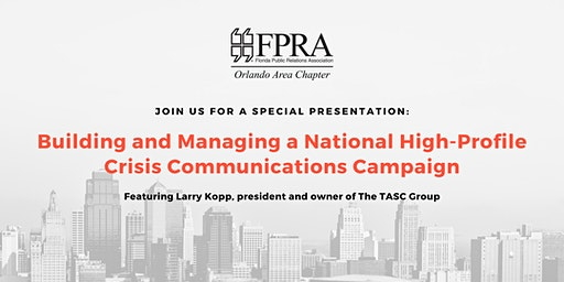 Building & Managing a National High-Profile Crisis Communications Campaign