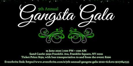 5th Annual Gangsta Gala 2020 tickets
