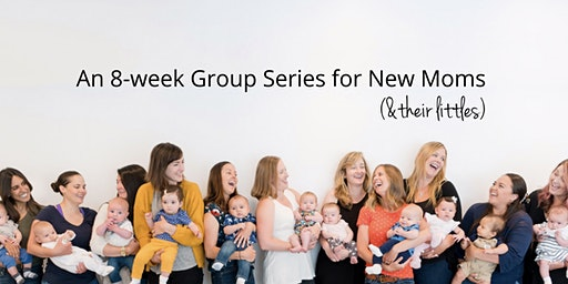Milestones Mommy + Me: 8-wk Series, Thursdays 3/5/20 - 4/23/20, 12:00 PM - 1:30 PM