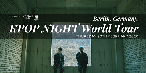 [Berlin] K-POP NIGHT World Tour with High Tension
