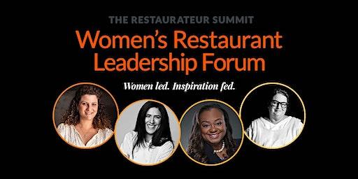 Restaurateur Summit: Women's Restaurant Leadership Forum