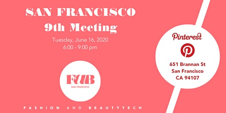 FAB Fashion and BeautyTech 9th meeting in San Francisco tickets