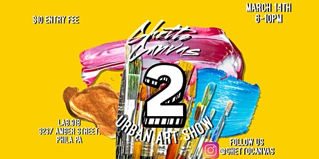 Ghetto Canvas: Urban Art Show II tickets