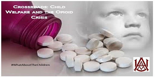 Crossroads: Child Welfare & the Opioid Crisis
