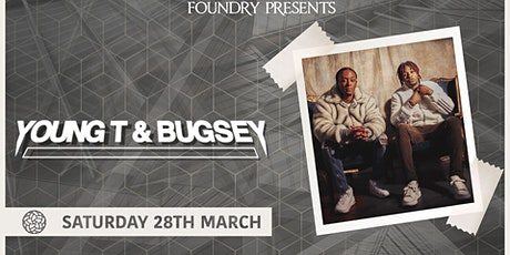 Foundry Presents Young T & Bugsey tickets