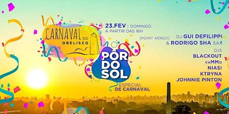 Carnaval do Obelisco apresenta Pôr do Sol Especial de Carnaval ingressos