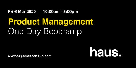 Product Management - One Day Bootcamp by Experience Haus tickets