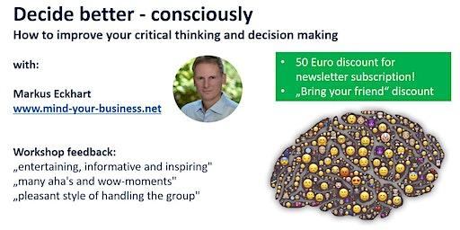 Decide better - consciously | De-Biasing Basic