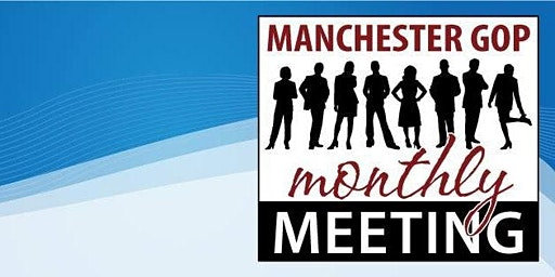 Manchester Republican Meeting - February 2020