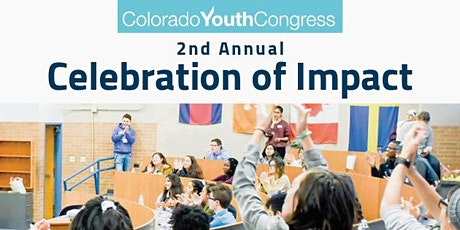 Colorado Youth Congress's 2nd Annual Celebration of Impact tickets