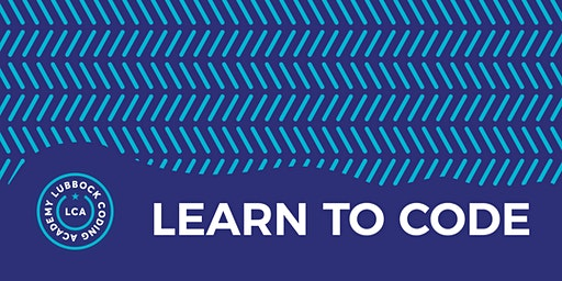 FREE Learn To Code Workshop  03.12.20   @ Lubbock Coding Academy