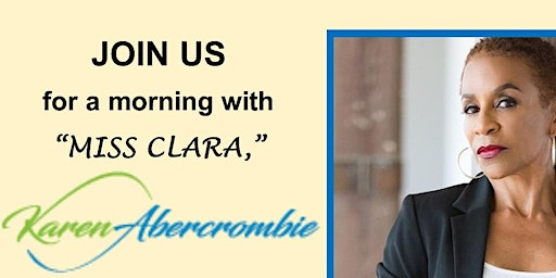 """Morning with Miss Clara""  with Karen Abercrombie from the movie "" War Room"" @ Ormondsville OFWB Church"