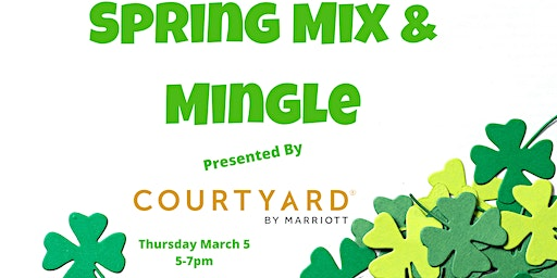 Spring Mix and Mingle Hosted by the Courtyard Canton