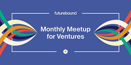 Futurebound Meetup for Ventures Serving Children tickets