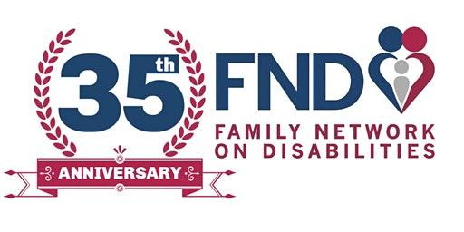 Family Network on Disabilities 35th Anniversary Open House