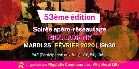 Rigoladrink N°53 - février 2020  (Réseautage) billets