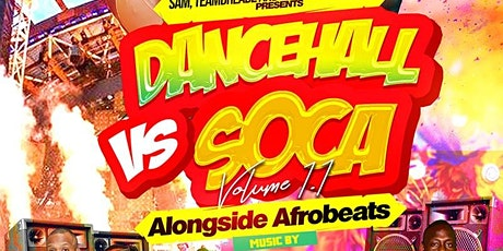 Dancehall vs soca 1.1 alongside Afrobeats tickets