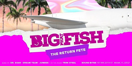 Big Phat Fish, the Return Fete tickets