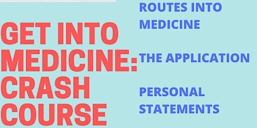 Get into Medicine: Crash Course